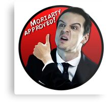 Moriarty Approved! Metal Print