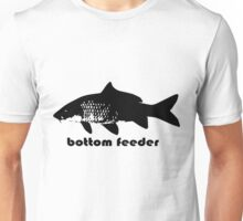 bottom feeder Unisex T-Shirt