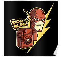 DON`T BLINK Poster