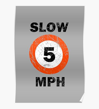 Slow 5 MPH Nautical Signage Poster