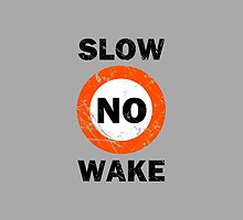 Slow No Wake Nautical Signage by Garaga