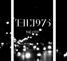 The 1975 The City by kklile12
