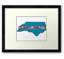 Celebrate Charlotte Framed Print