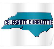 Celebrate Charlotte Poster