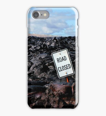 Road Closed - Lava Flow iPhone Case/Skin