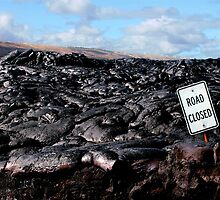 Road Closed - Lava Flow by BecauseRaceArt