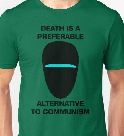 Death is a Preferable Alternative to Communism Unisex T-Shirt