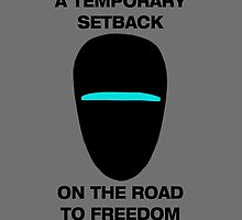 Communism is a Temporary Setback on the Road to Freedom by Marksman