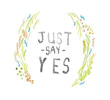 Just Say Yes - Zoella by okaycats