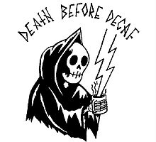 Death Before Decaf by niiicola