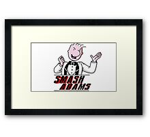 Smash Adams Framed Print