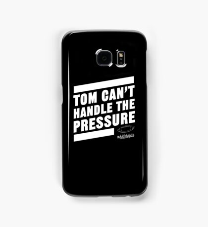 Deflate Gate - Tom Can't Handle the Pressure Samsung Galaxy Case/Skin