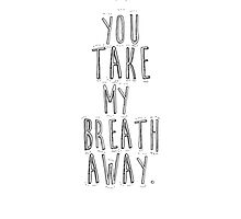 You take my breath away. by Crush Cards
