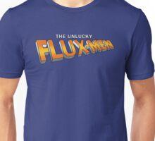 The Unlucky Flux-men Unisex T-Shirt