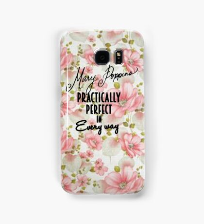 Mary Poppins Practically Perfect Samsung Galaxy Case/Skin
