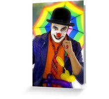 Clown! Greeting Card