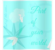 Part of Your World Poster