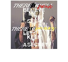 there is a hell Photographic Print