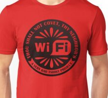 Your Neighbor's Wifi Unisex T-Shirt