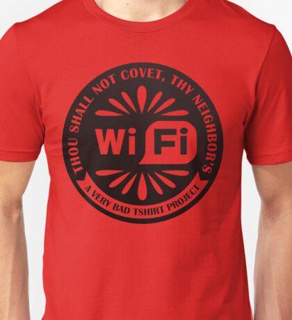 Your Neighbor's Wifi Unisex T-Shirt