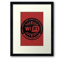 Your Neighbor's Wifi Framed Print