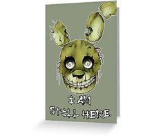 FIVE NIGHTS AT FREDDY'S 3- SPRINGTRAP Greeting Card