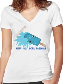 Keep Cool Under Pressure Girl version Women's Fitted V-Neck T-Shirt