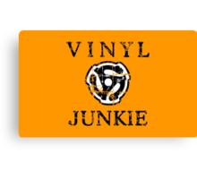Vinyl Junkie Canvas Print