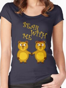 Bear with me Women's Fitted Scoop T-Shirt