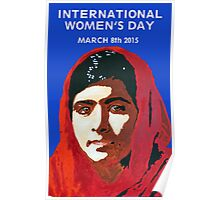 MALALA INTERNATIONAL WOMEN'S DAY Poster