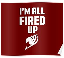 I'm All Fired Up - White Poster
