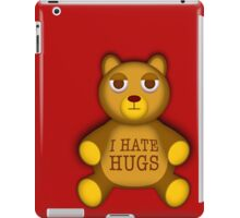 Teddy hates hugs iPad Case/Skin