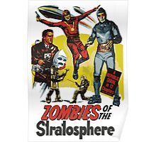 Zombie of the STRATOSPHERE Poster