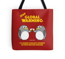 Global warming is ruining romantic moments Tote Bag