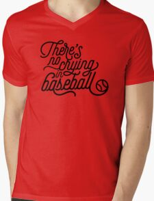 There's No Crying in Baseball Mens V-Neck T-Shirt