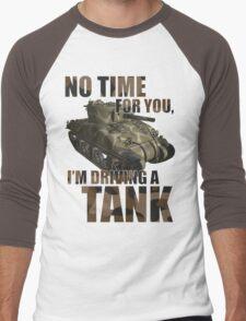 Driving a Tank Men's Baseball ¾ T-Shirt