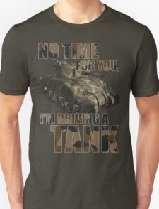 Driving a Tank T-Shirt
