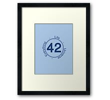 42 Life the Universe and Everything Framed Print