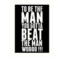 """Ric Flair """"Be The Man Quote""""  Art Print"""