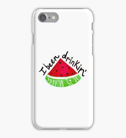 I Been Drinkin' Watermelon iPhone Case/Skin