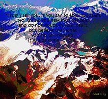 Jeremy's Mountain Mark 11:23 by Ruth Palmer
