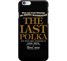 The Shmenges - The Last Polka  iPhone Case/Skin