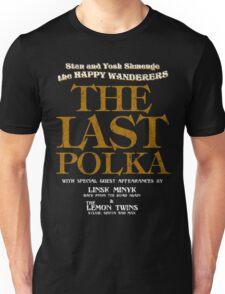 The Shmenges - The Last Polka  Unisex T-Shirt