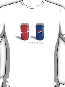 democracy cans T-Shirt