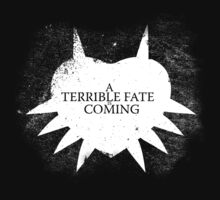 A Terrible Fate is Coming (White) T-Shirt