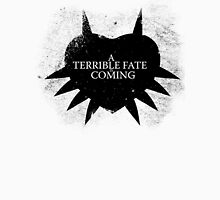 A Terrible Fate is Coming (Black) T-Shirt