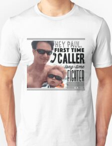 Paul The Fighter - FFWYW Unisex T-Shirt