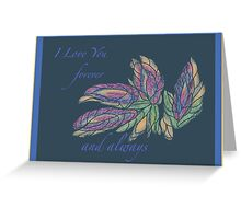 I Love You accented with stained-glass flora  Greeting Card