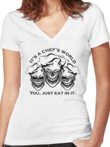 Funny Chef Skulls: It's a Chef's World Women's Fitted V-Neck T-Shirt