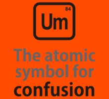 Atomic Symbol for Confusion Kids Clothes